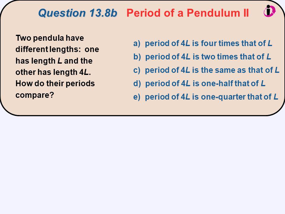Question 13.8b Period of a Pendulum II