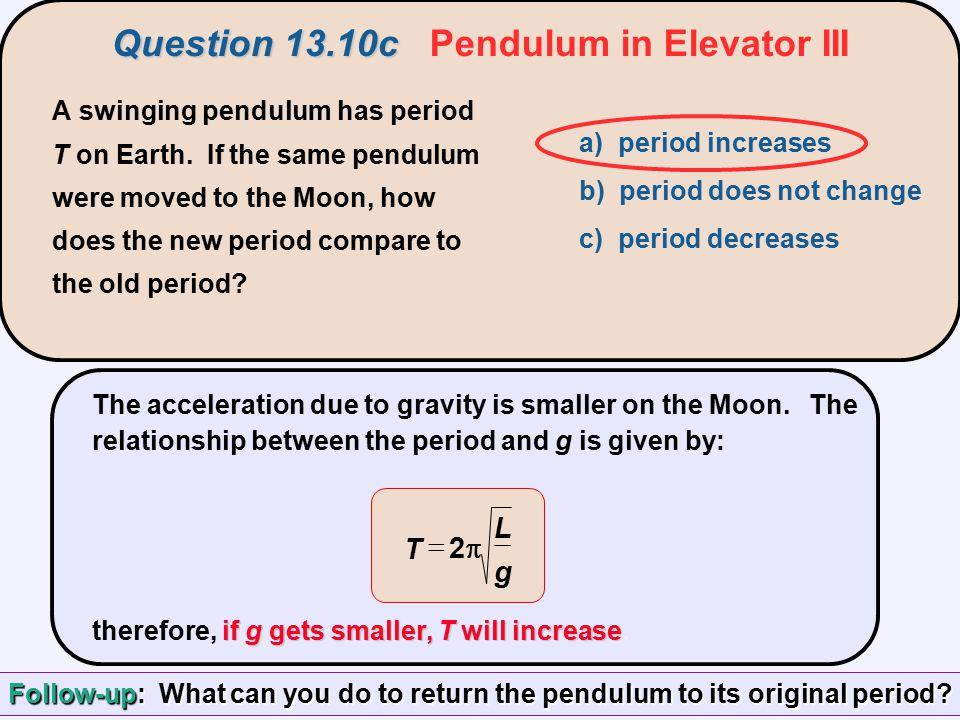 Question 13.10c Pendulum in Elevator III