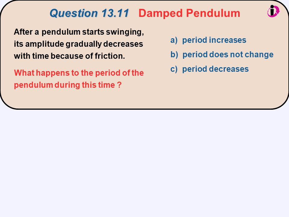 Question 13.11 Damped Pendulum