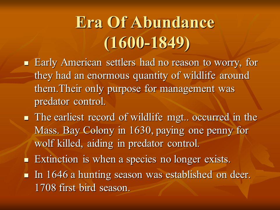 Era Of Abundance (1600-1849)