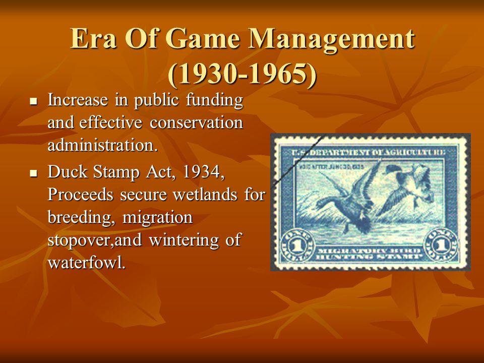 Era Of Game Management (1930-1965)