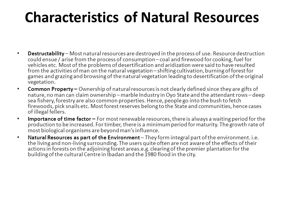Characteristics of Natural Resources