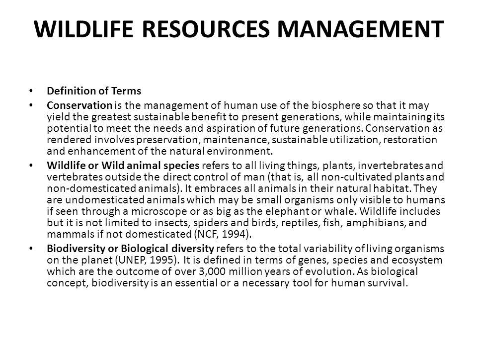 WILDLIFE RESOURCES MANAGEMENT