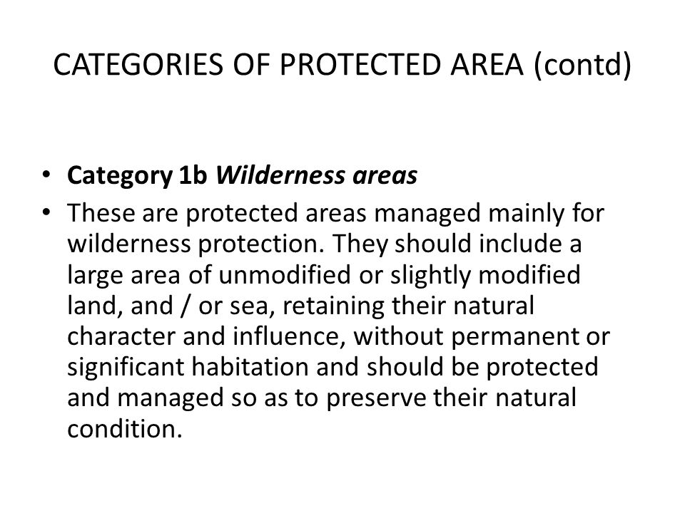 CATEGORIES OF PROTECTED AREA (contd)
