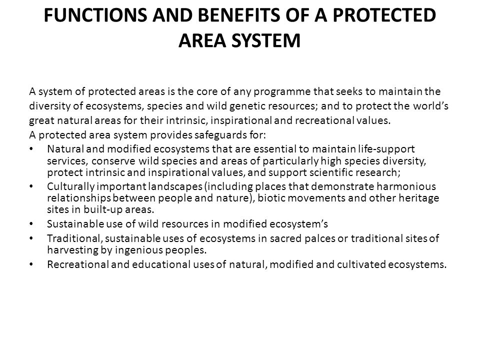 FUNCTIONS AND BENEFITS OF A PROTECTED AREA SYSTEM