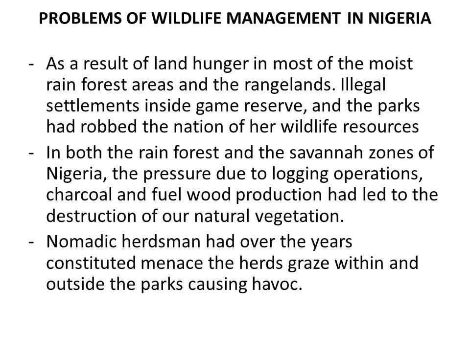 PROBLEMS OF WILDLIFE MANAGEMENT IN NIGERIA