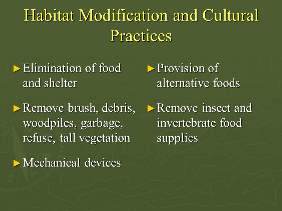 Habitat Modification and Cultural Practices