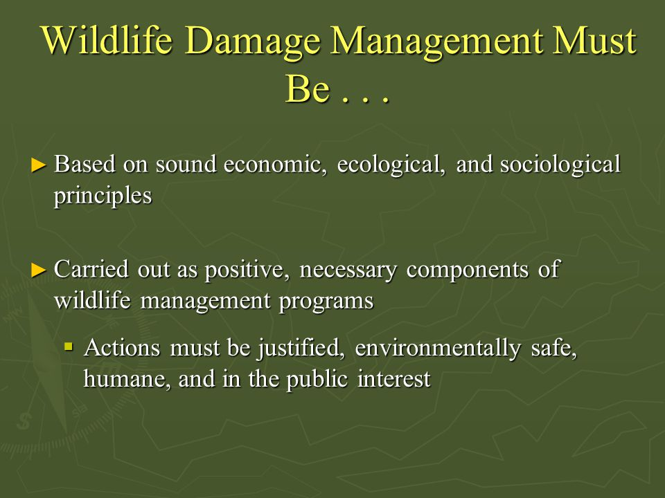 Wildlife Damage Management Must Be . . .
