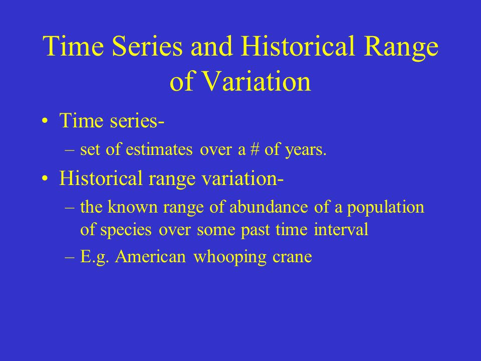 Time Series and Historical Range of Variation