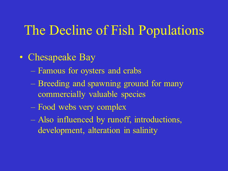 The Decline of Fish Populations