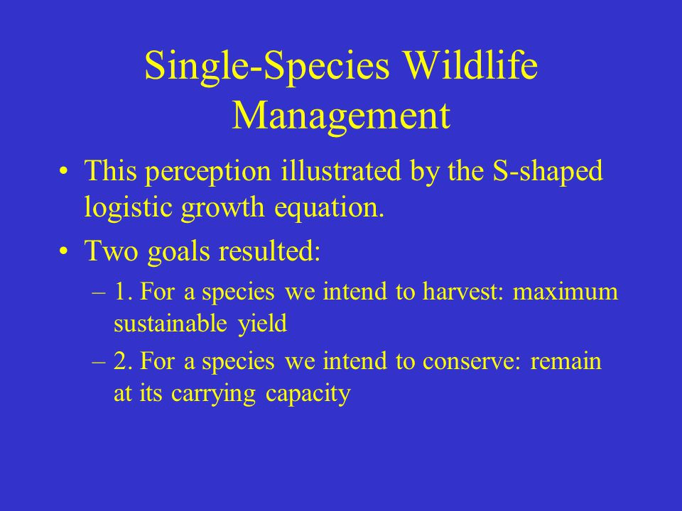Single-Species Wildlife Management