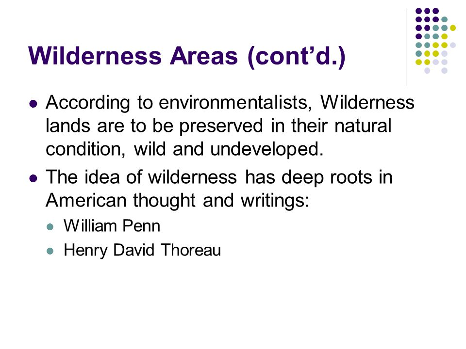 Wilderness Areas (cont'd.)