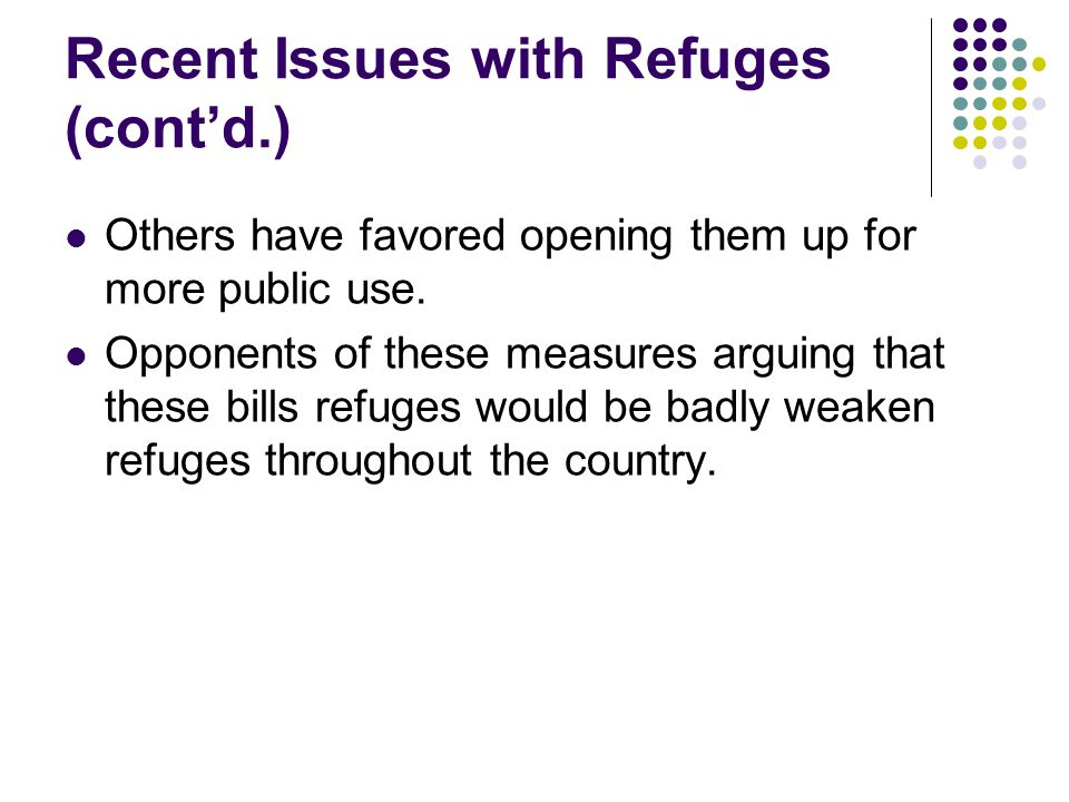 Recent Issues with Refuges (cont'd.)