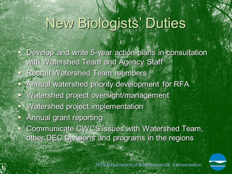 New Biologists' Duties