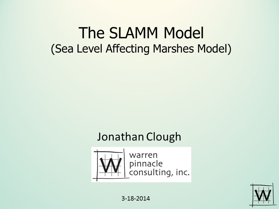 The SLAMM Model (Sea Level Affecting Marshes Model)
