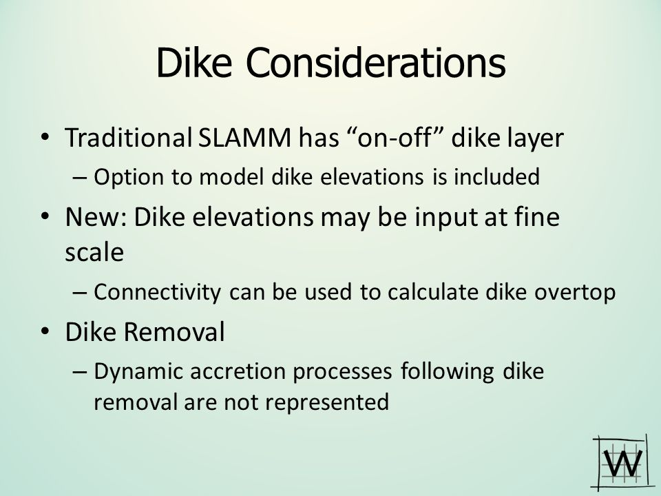Dike Considerations Traditional SLAMM has on-off dike layer