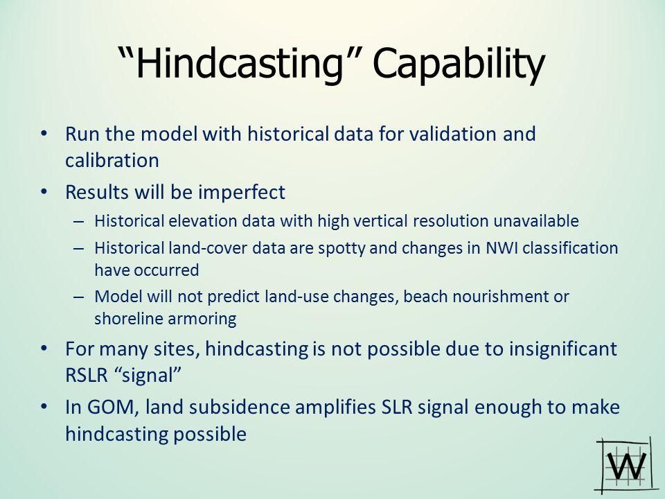 Hindcasting Capability