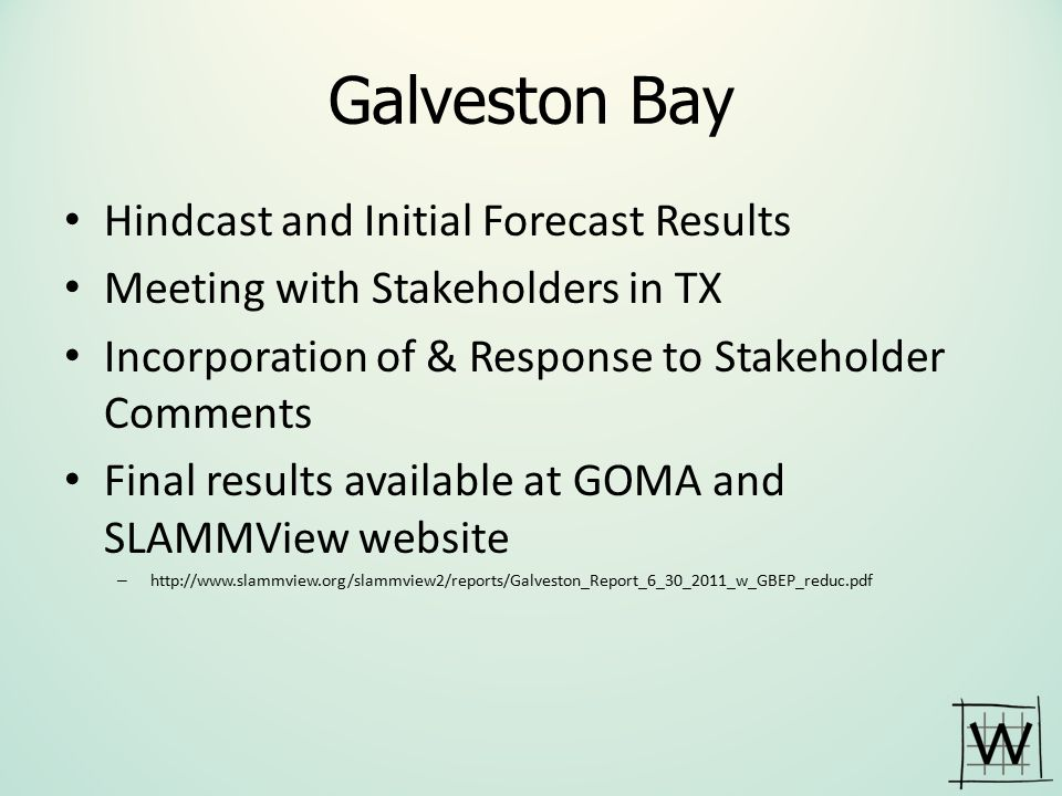Galveston Bay Hindcast and Initial Forecast Results