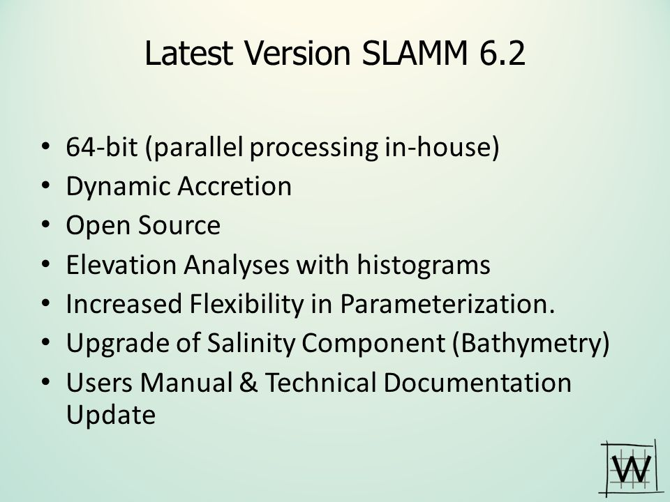 Latest Version SLAMM 6.2 64-bit (parallel processing in-house)