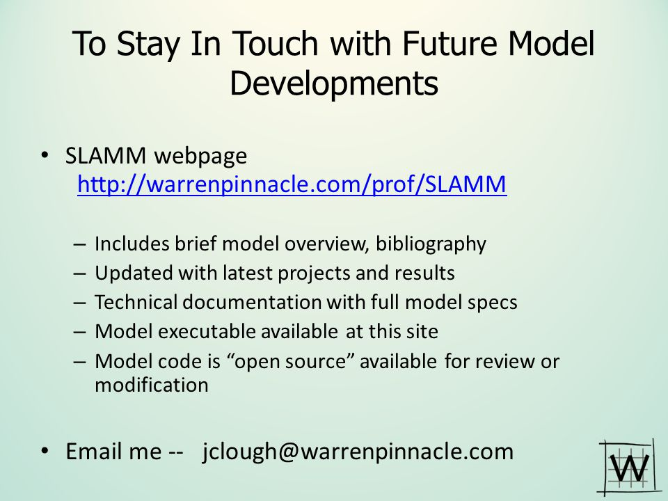 To Stay In Touch with Future Model Developments