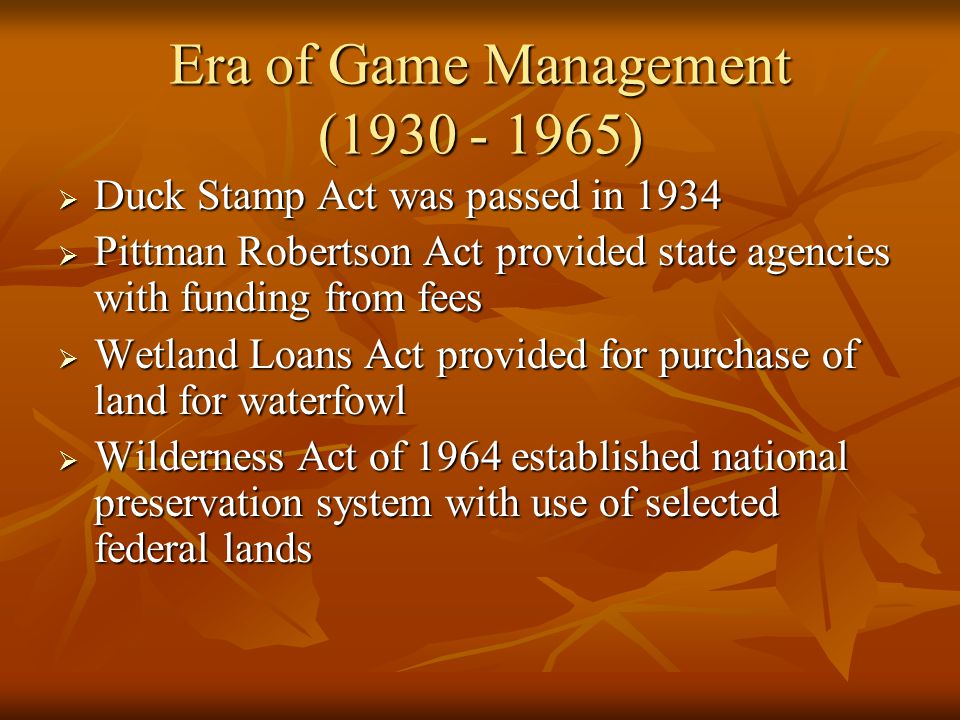 Era of Game Management (1930 - 1965)