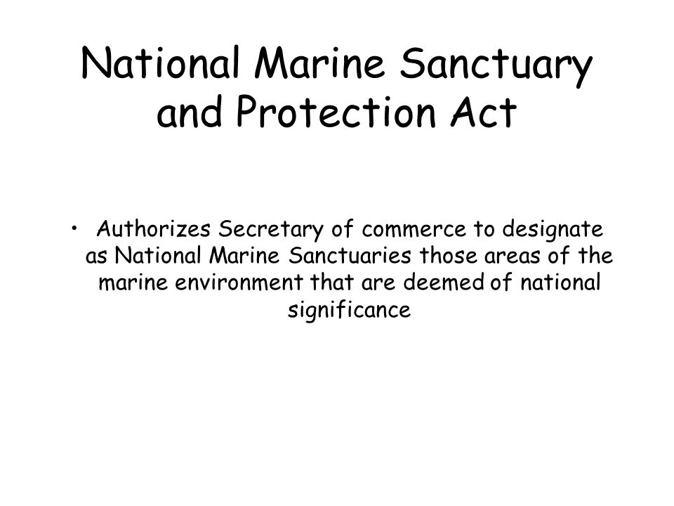 National Marine Sanctuary and Protection Act