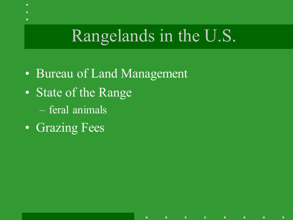 Rangelands in the U.S. Bureau of Land Management State of the Range