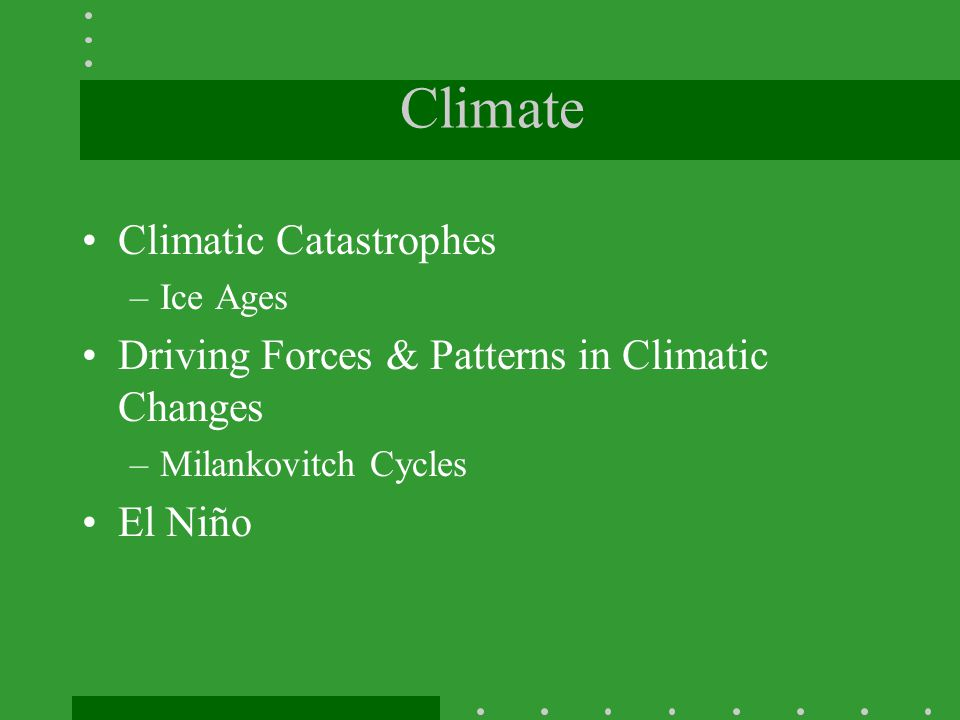 Climate Climatic Catastrophes