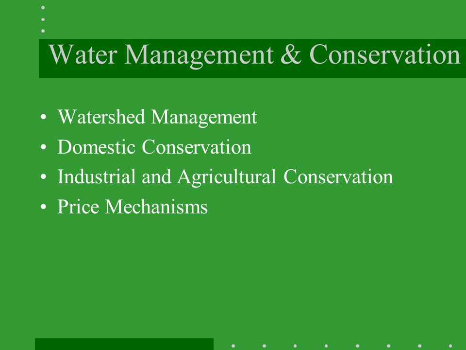 Water Management & Conservation