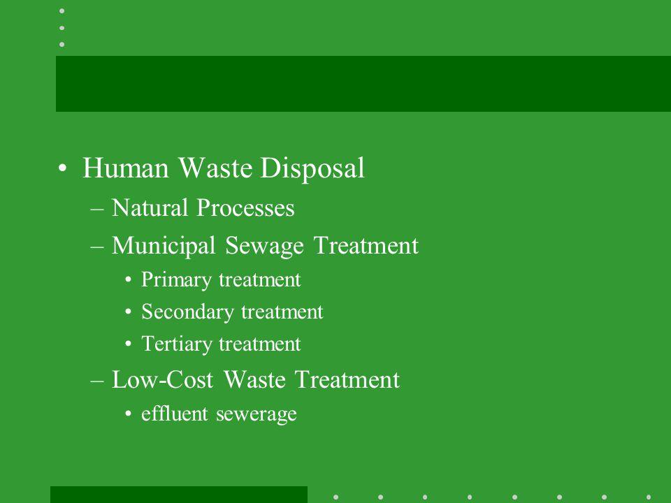 Human Waste Disposal Natural Processes Municipal Sewage Treatment