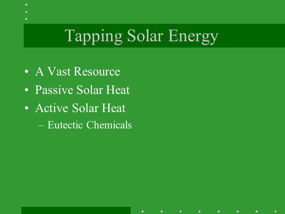 Tapping Solar Energy A Vast Resource Passive Solar Heat