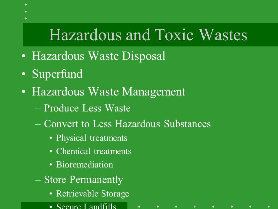 Hazardous and Toxic Wastes