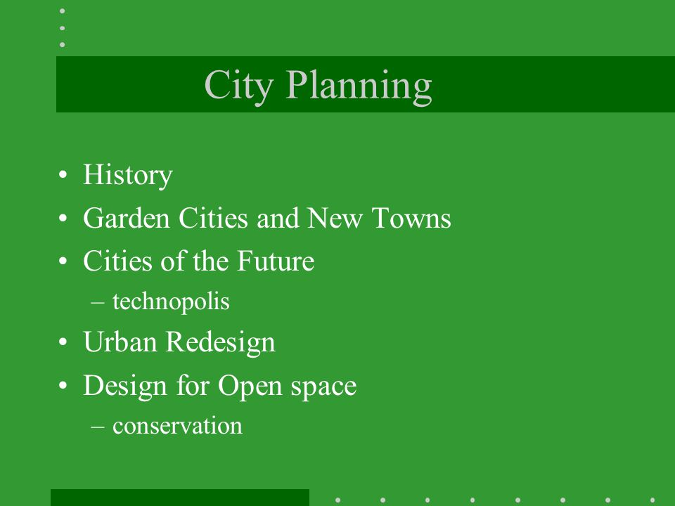 City Planning History Garden Cities and New Towns Cities of the Future