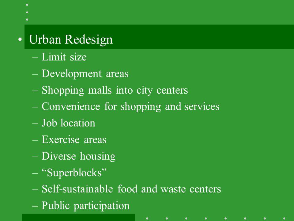 Urban Redesign Limit size Development areas
