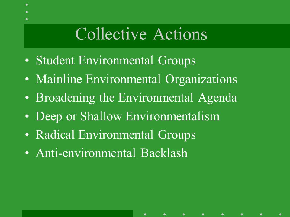 Collective Actions Student Environmental Groups