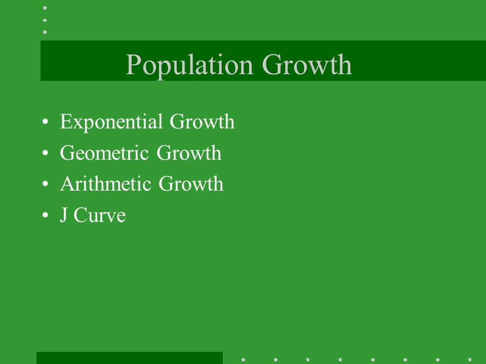 Population Growth Exponential Growth Geometric Growth