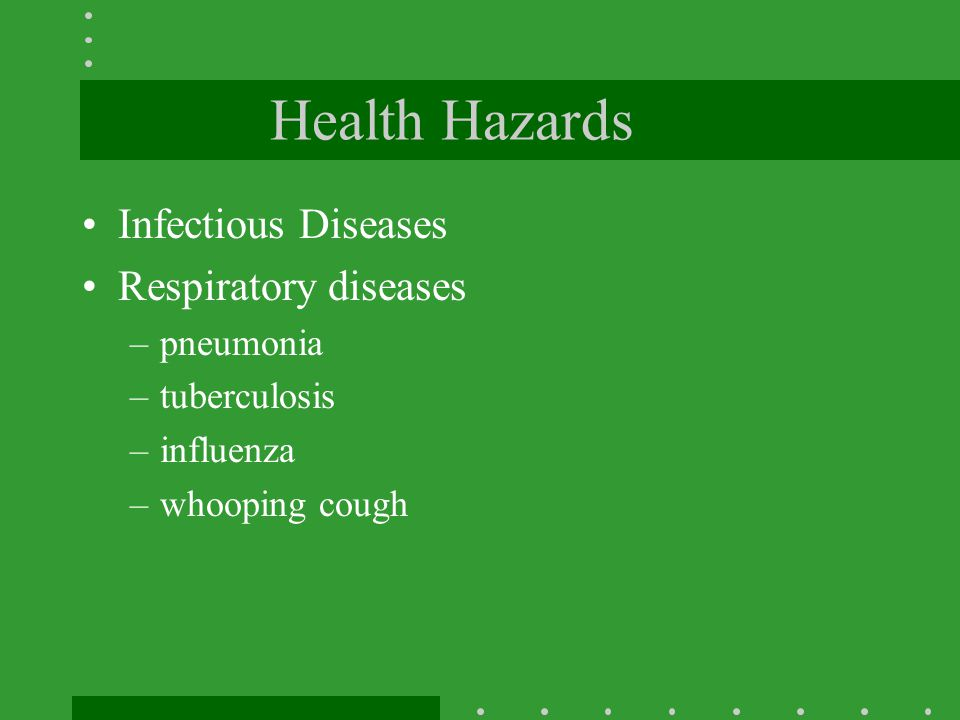 Health Hazards Infectious Diseases Respiratory diseases pneumonia