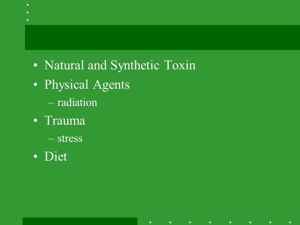Natural and Synthetic Toxin Physical Agents Trauma Diet