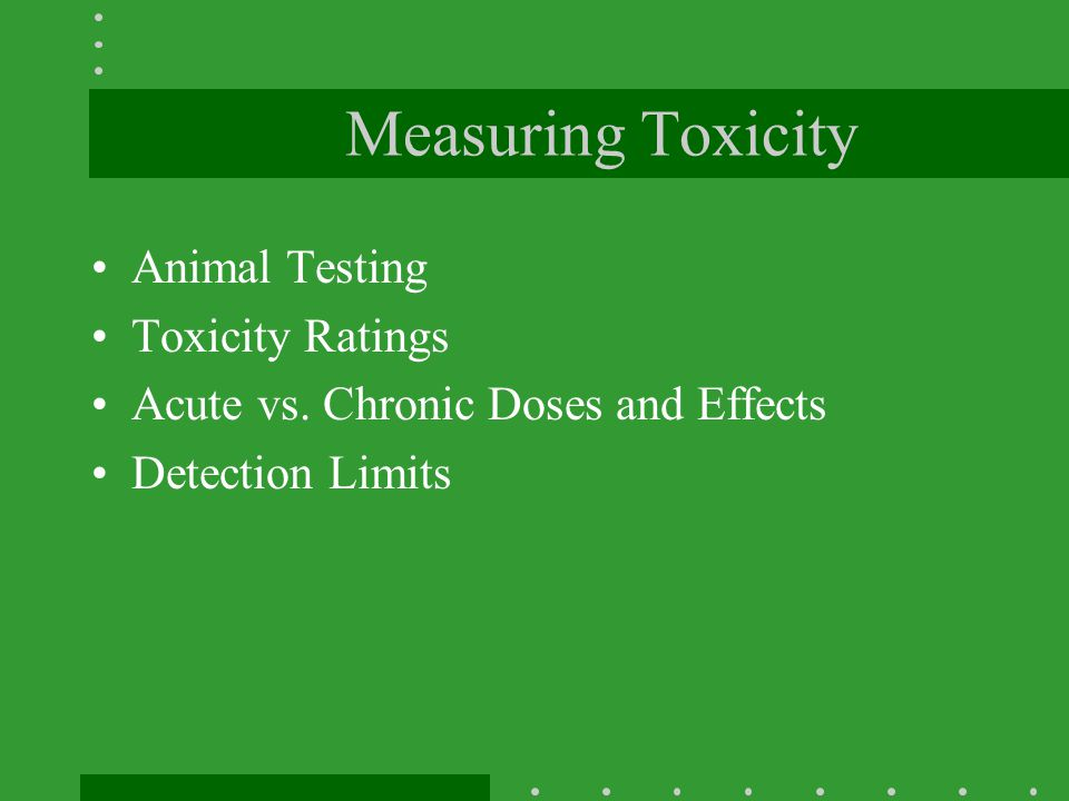Measuring Toxicity Animal Testing Toxicity Ratings
