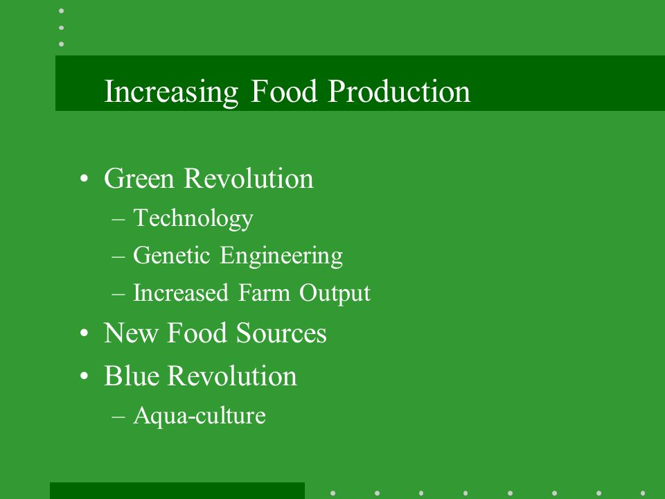 Increasing Food Production