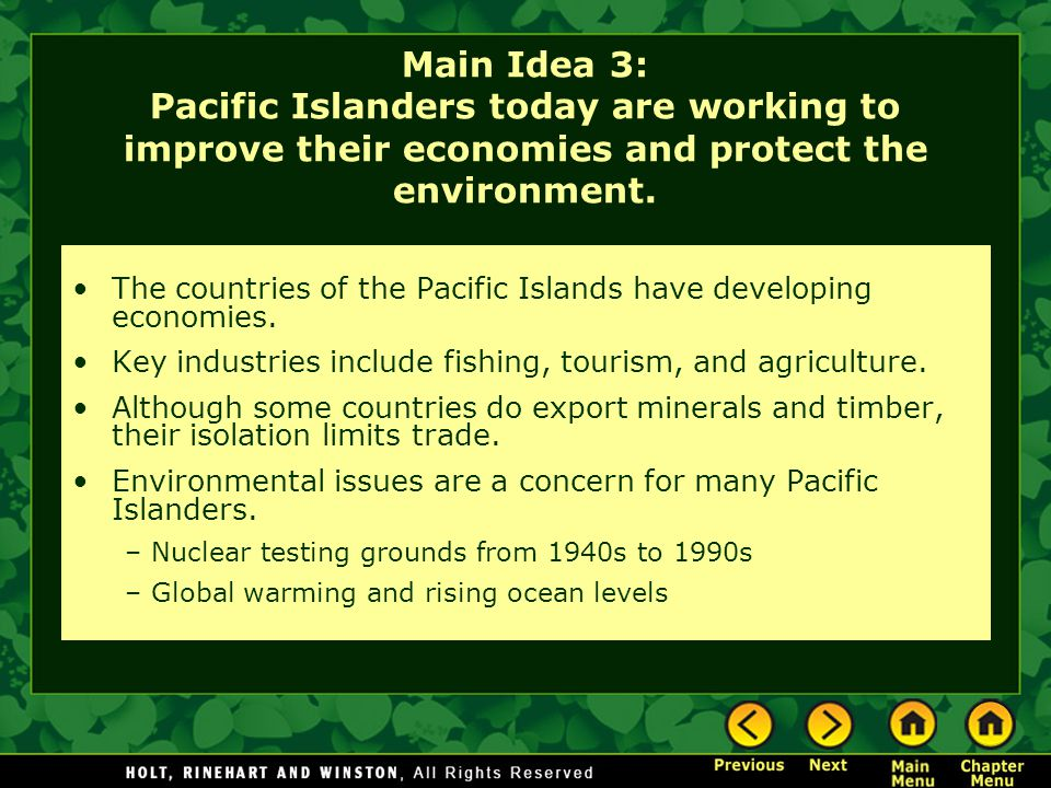 Main Idea 3: Pacific Islanders today are working to improve their economies and protect the environment.