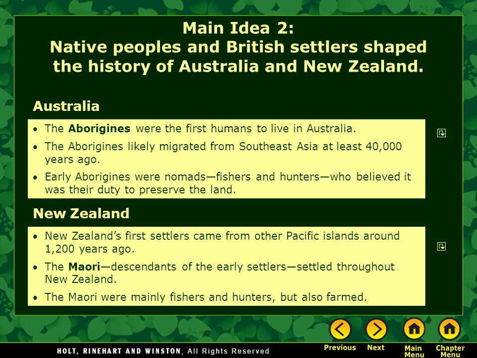 Main Idea 2: Native peoples and British settlers shaped the history of Australia and New Zealand.