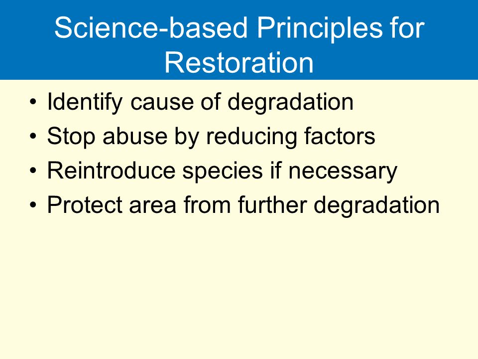Science-based Principles for Restoration