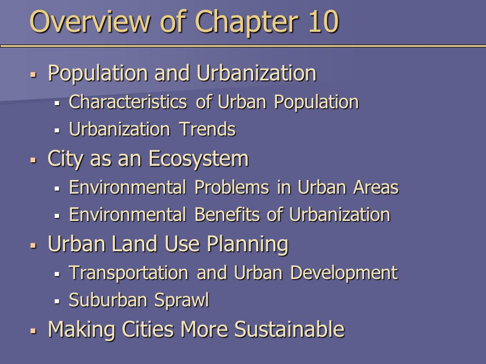 Overview of Chapter 10 Population and Urbanization