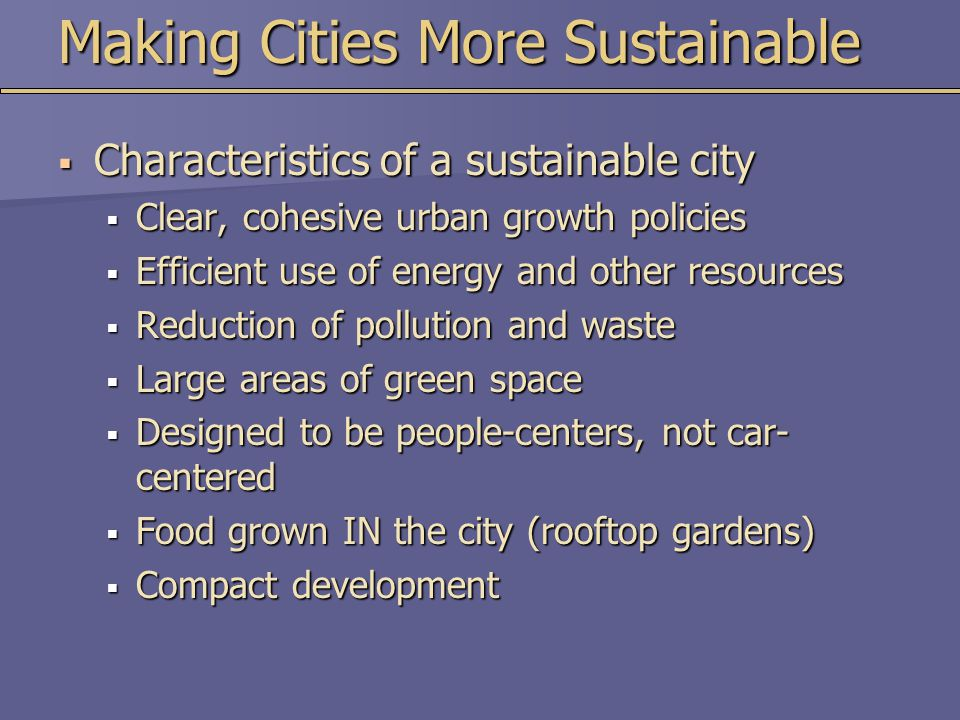 Making Cities More Sustainable