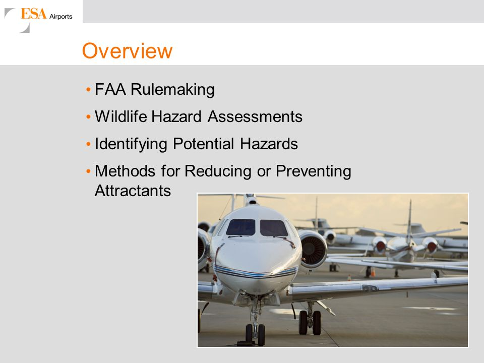 Overview FAA Rulemaking Wildlife Hazard Assessments