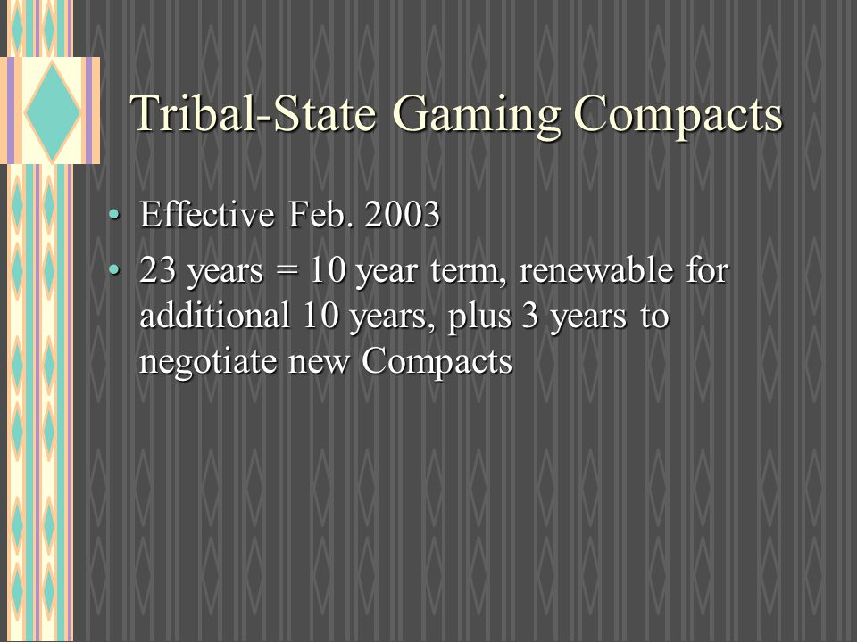 Tribal-State Gaming Compacts