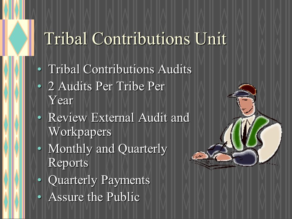 Tribal Contributions Unit