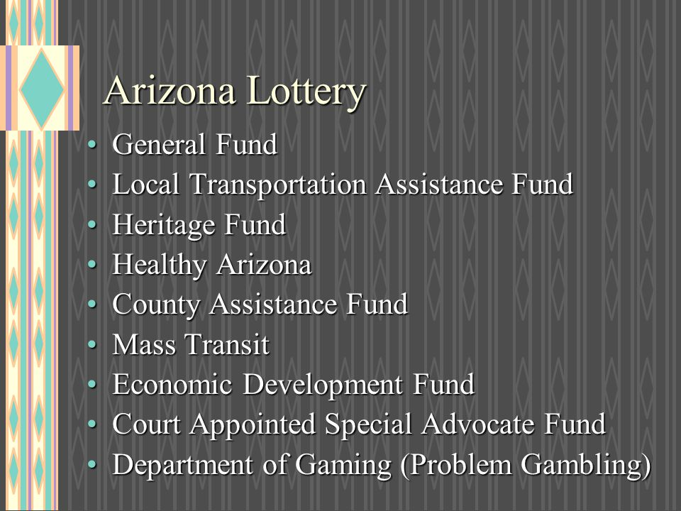 Arizona Lottery General Fund Local Transportation Assistance Fund