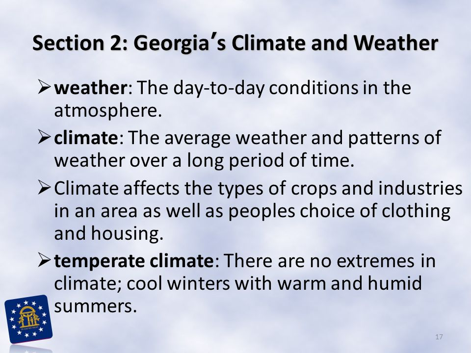 Section 2: Georgia's Climate and Weather